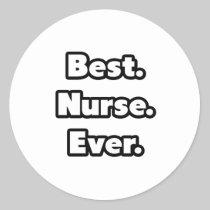 Best. Nurse. Ever. Sticker