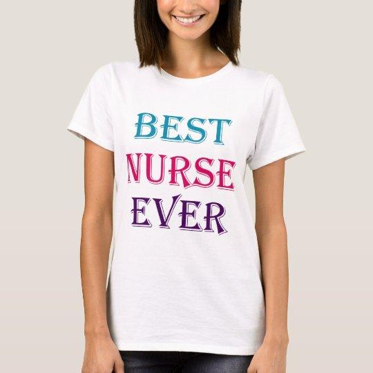 Best Nurse Ever T-Shirt