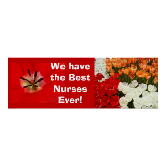 Best Nurses Ever poster banner Tulip Flowers