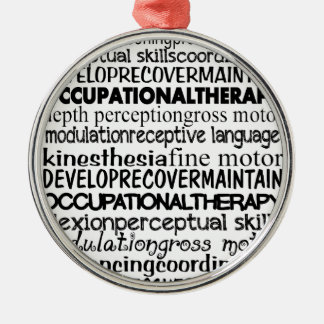 Best Occupational Therapy Gifts Metal Ornament