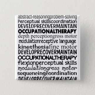 Best Occupational Therapy Gifts Pinback Button