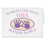 Best Oma Hands Down T-shirt Greeting Card