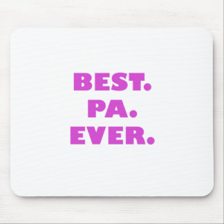 Best Pa Ever Mouse Pad