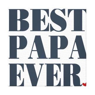 BEST PAPA EVER canvas print 12 x 12