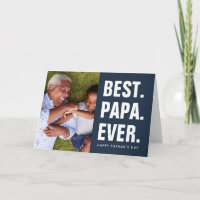 Best. Papa. Ever. Father's Day Photo Card