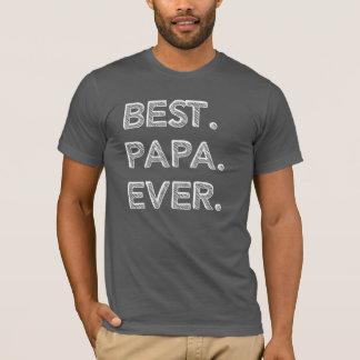 Best Papa Ever T Shirt