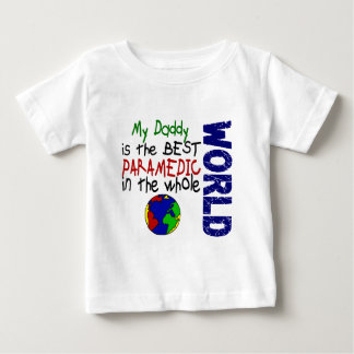 Best Paramedic In World 2 (Daddy) Baby T-Shirt