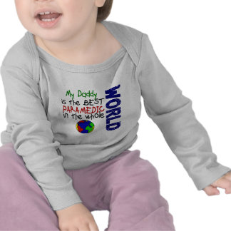 Best Paramedic In World 2 (Daddy) T-shirt