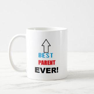 BEST PARENT EVER Mug