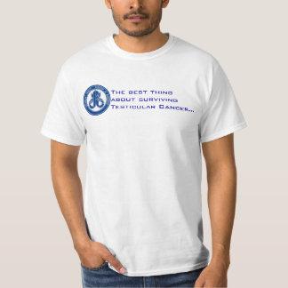 Best part of surviving testicular cancer! T-Shirt