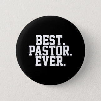 Best Pastor Ever Quote Button