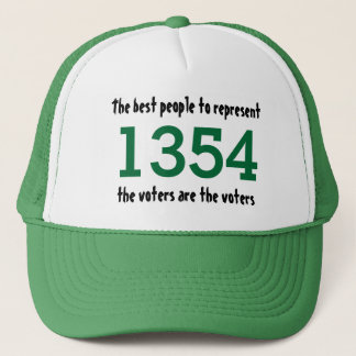 Best people to represent the voters are the voters trucker hat