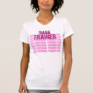 Best Personal Trainer Ever Custom Name Tee Shirts