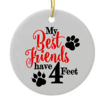 Best Pet Friend Ceramic Ornament