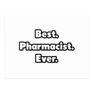 Best. Pharmacist. Ever. Postcard