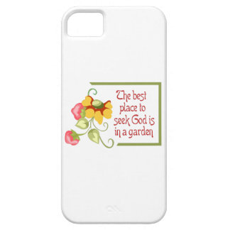 BEST PLACE TO SEEK GOD iPhone 5 CASES