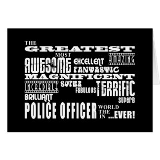 Best Police Officers Greatest Police Officer Greeting Card