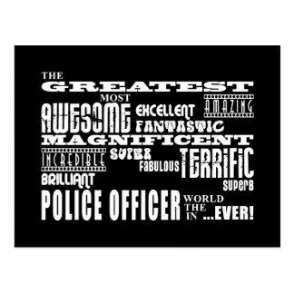 Best Police Officers : Greatest Police Officer Postcard