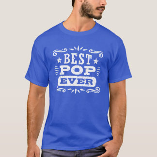 Best Pop Ever T-Shirt