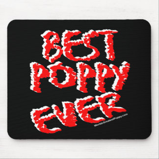 Best Poppy Ever Mouse Pad