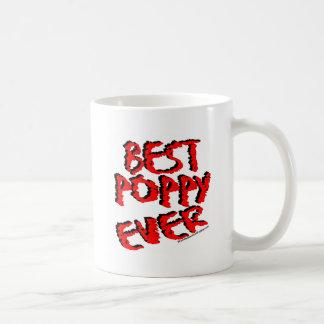 Best Poppy Ever Classic White Coffee Mug