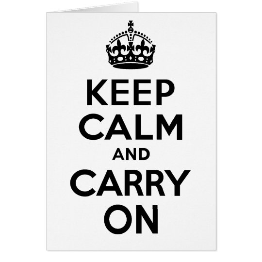 Best Price Keep Calm And Carry On Black Card