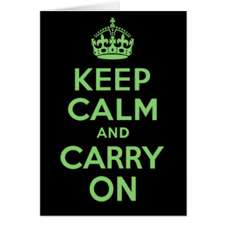 Best Price Keep Calm And Carry On Green Card