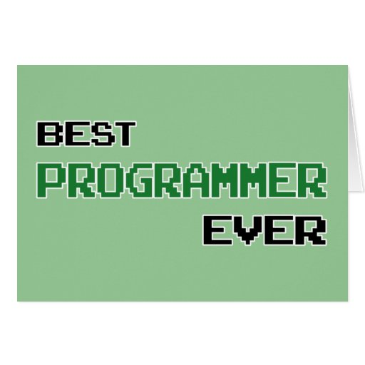 Best programmer ever greeting card zazzle for Best holiday cards ever