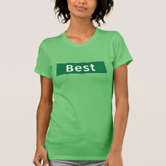 Best, Road Marker, Texas, USA T-shirts