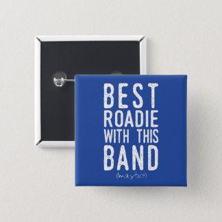Best Roadie (maybe) (wht) Button