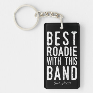 Best Roadie (maybe) (wht) Keychain
