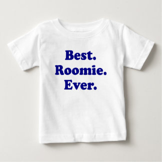 Best Roomie Ever Baby T-Shirt