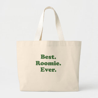 Best Roomie Ever Large Tote Bag