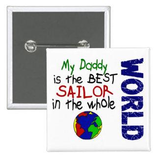 Best Sailor In World 2 (Daddy) Pinback Button
