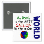 Best Sailor In World 2 (Daddy) Pinback Button