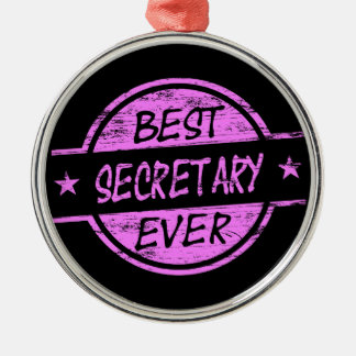 Best Secretary Ever Pink Metal Ornament