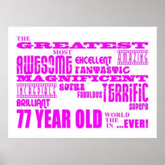 Best Seventy Seven Girls Pink Greatest 77 Year Old Print