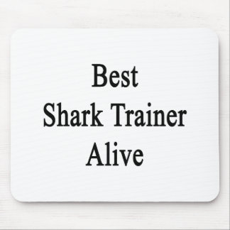 Best Shark Trainer Alive Mouse Pad
