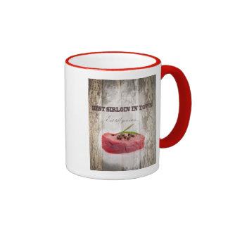 Best Sirloin In Town Ringer Coffee Mug