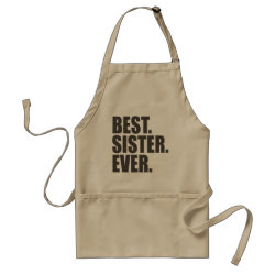 Apron with Best. Sister. Ever. design