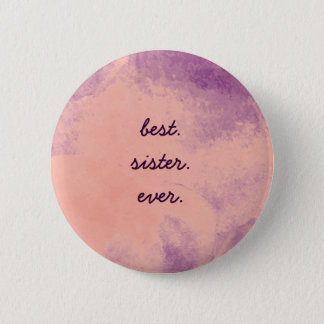 Best Sister Ever Button
