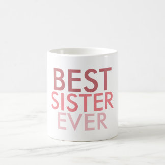 Best Sister Ever Coffee Mug