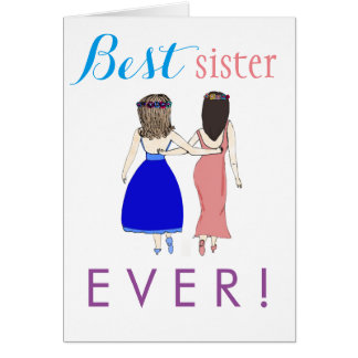 Best Sister Ever! Greeting Card