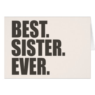 Best. Sister. Ever. Greeting Card