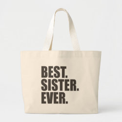 Jumbo Tote Bag with Best. Sister. Ever. design