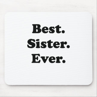 Best Sister Ever Mousepad