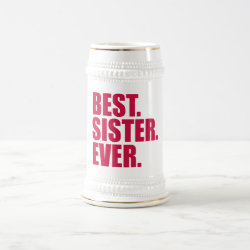 Stein with Best. Sister. Ever. (pink) design