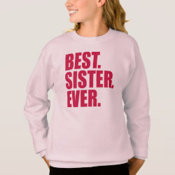 Girls' Hanes ComfortBlend® Sweatshirt with Best. Sister. Ever. (pink) design