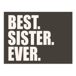 Postcard with Best. Sister. Ever. design