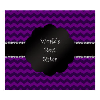 Best sister ever purple chevrons posters